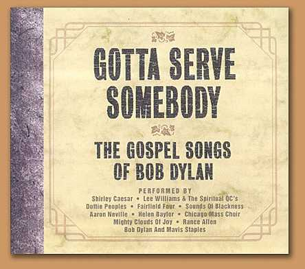 1.   Gotta Serve Somebody